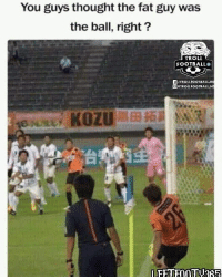 Troll Football: You guys thought the fat guy was  the ball, right?  TROLL  FOOTBALL®  /TROLLFOOTBALL.H  GTROLLFOOTBALL H  e KOZU