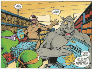 What are they naked?: YOU  GUYSP!  YOUSE  GUYS?!  POTATO  POTATO  Chip ehrchr eh chelr  POTATO  POTATO POTATO  POTAT  POTATO  noTATO  POTATO POTAT  Terrl  CHIP  Yum  CHIP  Tortilla  BBQ Flavor  THEY'RE  BUCK  NAKED!  EW. NO WAY  AM I FIGHTING  BEBOP AND  ROCKSTEADY IF  THEY'RE NAKED  NO, SIR. UH-UH What are they naked?