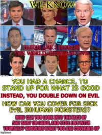 cnn.com, Isis, and Good: YOU HAD A CHANCE, TO  STAND UP FOR WHAT IS GOOD  INSTEAD, YOU DOUBLE DOWN ON EVIL  HOW CAN YOU COVER FOR SICK  EVIL INHUMAN MONSTERST  ANY BABY OR CHILD AND STILLUNtWIT