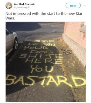 New Star Wars: You Had One Job  @_youhadonejob1  FollowV  Not impressed with the start to the new Star  Wars.  OUR  HERE  SASTARD