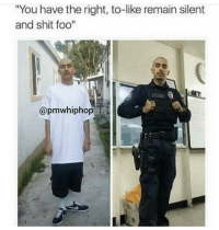 """<p>Don&rsquo;t resist Carnal! (via /r/BlackPeopleTwitter)</p>: """"You have the right, to-like remain silent  and shit foo""""  @pmwhiphop <p>Don&rsquo;t resist Carnal! (via /r/BlackPeopleTwitter)</p>"""