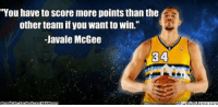 "Meme, Nba, and Http: ""You have to Score more points than the  other team if you want to Win.""  -JaVale McGee  WhatiollMenne, conn Javale's Wise Words!