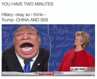 thumb_you have tvo minutes hillary okay so i think trump 4767526 25 best trump china memes donald j trump memes, news live memes