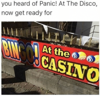 casinos: you heard of Panic! At The Disco,  now get ready for  CASINO