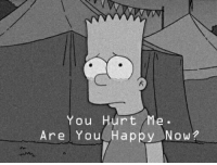 You Hurt Me: You Hurt Me.  Are You Happy Now?