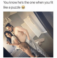 Funny, Love, and Memes: You know he's the one when you fit  like a puzzle .. . .. When you both have curves .. 💥💥💥💥💥💥 FOLLOW US . ⬇️⬇️⬇️⬇️⬇️⬇️⬇️⬇️⬇️⬇️⬇️⬇️ 🔥🔥@bodybuilding_humour 🔥🔥 ⬆️⬆️⬆️⬆️⬆️⬆️⬆️⬆️⬆️⬆️⬆️⬆️ ... workout bodybuilding gymmemes crossfit strong motivation instalike powerlifting Quote quotes gymhumour deadlift squat bench love gymhumour funny joke legday instagood fitspo motivation girlswholift fitchick mma