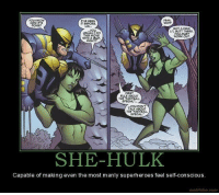 Motifake: You KNOW  I'VE SEEN  HOW  IT BEFORE.  OONEP  GOT A FIRM  LIL BUTT THERE,  USUALLY DO  YOU MUST  THIS MOVE  WORKOUT.  WITHAGUy,  RIGHT  FIRST  RULE ABOUT  THE FASTBALL  You DON'T  TALK ABOUT  THE FAST BALL  SPECIAL  SHE-HULK  Capable of making even the most manly superheroes feel self-conscious.  motifake, com