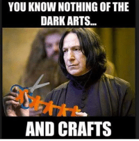 youknownothing: YOU KNOW NOTHING OF THE  DARK ARTS  AND CRAFTS youknownothing