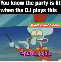 Latinos, Lit, and Memes: You know the party is lit  when the DJ plays this  @MEXICANCOMEDY  apuro aala Ha !! That's the jam!! Collab with @mexicancomedy 😌 latinos Latinas mexicans