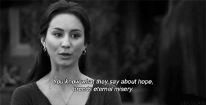 http://iglovequotes.net/: You know what they say about hope,  breeds eternal misery  DISC  R3D http://iglovequotes.net/