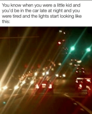 Head, Control, and Car: You know when you were a little kid and  you'd be in the car late at night and you  were tired and the lights start looking like  this: then you can control them with your head by moving