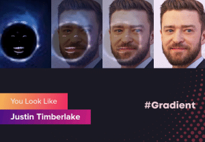 Certified bruh moment: You Look Like  #Gradient  Justin Timberlake Certified bruh moment