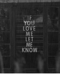 Love, You, and Let Me Know: YOU  LOVE  ME  LET  ME  KNOW