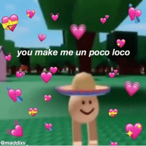 Wholesome, Poco, and Make: you make me un poco loco  @maddixv is typing... . . . . . . . #wholesome #wholesomememes #wholesomeness #wholesomeme #sendthistoyourcrush #sendthistoyourboyfriend…