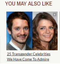 me irl: YOU MAY ALSO LIKE  25 Transgender Celebrities  We Have Come To Admire me irl