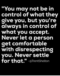 "Bodies , Brains, and Cheating: ""You may not be in  control of what they  give you, but you're  always in control of  what you accept.  Never let a person  get comfortable  with disrespecting  you. Never settle  for that.""  aTrent Shelton QUESTION: DO YOU ENJOY THE POSTS I SEND OUT EVERYDAY? DO YOU GET ENCOURAGED AND INSPIRED IN SOME WAY FROM THESE POSTS? If you do, then you will absolutely love my ebooks that, from now until Sunday, November 13, 2016 at 3 p.m. will go up from being $1.00 each to $3.99 each. While they are still $1.00 each, to read the descriptions or to get the ones you want before the price goes up, please go to: http://www.WOWFW.com   These ebooks will go deeper into helping you in many areas of your life. Below are all 83 titles you can pick and choose from.   Here are the titles: (1) Self defense for women. (2) Mind games most men play on women. (3) Get a good man in your life. (4) Managing your life by eating right. (5) Save your marriage by mending your marriage. (6) 700 motivational and inspirational quotes. (7) Diet and exercise. (8) How to find your purpose in life. (9) Building confidence for kids. (10) How to boost your metabolism. (11) How to quit smoking. (12) How to get over the hurt. (13) How to catch a cheater. (14) Choose to be happy. (15) Improve your memory. (16) Reduce stress. (17) The real reasons why a man will cheat on you. (18) 110 ways to improve yourself. (19) Lose weight today through yoga. (20) How to get more organized. (21) Defeat depression. (22) 50 lies and lines teenage boys use to get what they want from your daughter. (23) Motivation made simple. (24) 500 things to say to your child through words of wisdom that will build their self esteem.   (25) Child safety online. (26) Struggling with weight loss, lose weight now. (27) How to start a business with no experience. (28) Destroy your anger. (29) How to conquer your fears. (30) Build up your self esteem. (31) How to read body language. (32) Bankruptcy recovery. (33) Never say later, never procrastinate. (34) How to stay motivated. (35) Never give up. (36) Stuttering, how to control it. (37) Juicing jumpstart. (38) Courage and self confidence, how to build them. (39) How to be more productive. (40) How to have better relationships. (41) How to break bad habits. (42) How to negotiate anything. (43) Job hunters handbook. (44) How to be assertive. (45) How to stop compulsive spending. (46) Believe it and you will achieve it. (47) Change your mind, change your life. (48) How to choose the right career. (49) The marriage fix, when you need counseling. (50) Protecting yourself from identity theft. (51) Work at home for busy moms. (52) Getting things done. (53) Avoiding credit card disaster.   (54) Boot anger, control your emotions. (55) Green smoothie lifestyle (56) Anti-Addiction, overcoming your addictions. (57) Walking for fitness. (58) Organize your debt. (59) How to master your emotions. (60) Overcoming the fear of public speaking. (61) How to save your marriage. (62) Eliminate stress. (63) Going from point A to point B. (64) Shape up and have a better life. (65) Pre-school guide for parents. (66) Addiction counseling. (67) How to become a magnetic speaker. (68) 99 ways to stop bed wetting. (69) Toddler's world, helping your children overcome challenges. (70) Childhood nutrition. (71) Activities for young adults. (72) Living within your means. (73) Brain games. (74) Self Defense 101 (75) Martial arts, learn how to protect yourself. (76) Safety soldier, learn the art of self defense the easy way. (77) Dog training techniques. (78) Cat training techniques. (79) Money tips for students. (80) Fantastic study tips. (81) Choosing community college. (82) Ideal University (83) Learn the easy way how to write your first ebook.  If you want to read the descriptions of these ebooks, please go directly to http://www.WOWFW.com"