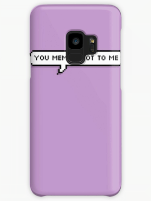 """You meme a lot to me"""" Cases & Skins for Samsung Galaxy by trxye ...: YOU MEI  OT TO ME You meme a lot to me"""" Cases & Skins for Samsung Galaxy by trxye ..."""