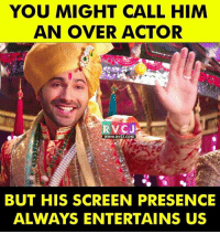 Varun Dhawan badrikidulhania bkd rvcjinsta: YOU MIGHT CALL HIM  AN OVER ACTOR  www.RvCJ.COM  BUT HIS SCREEN PRESENCE  ALWAYS ENTERTAINS US Varun Dhawan badrikidulhania bkd rvcjinsta