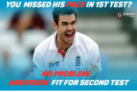 James Anderson likely to play 2nd Test!: YOU MISSED HIS  IN 1ST TEST?  Cricket  S Shots  Brit  613  PROBLE  FIT FOR SECOND TEST James Anderson likely to play 2nd Test!
