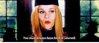 Legally Blonde (2001): You must always havefaith in yourself. Legally Blonde (2001)