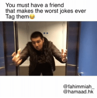 Wait until the end omd 😂😂😂!! Next time, try this with you friends😭 ( ft @hamaad.hk ! Follow the bro😂💙): You must have a friend  that makes the worst jokes ever  Tag them  fahimmiah  hamaad.hk Wait until the end omd 😂😂😂!! Next time, try this with you friends😭 ( ft @hamaad.hk ! Follow the bro😂💙)
