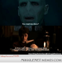 """Memes, Book, and Http: You read my diary?  w itwas your diary  At first, I did not kno  I thought it was avery sad, handwritten book  MUGGLENET MEMES.COM <p>You read my diary?! <a href=""""http://ift.tt/1K1dcts"""">http://ift.tt/1K1dcts</a></p>"""