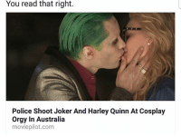 Joker, Memes, and Orgy: You read that right.  Police Shoot Joker And Harley Quinn At Cosplay  Orgy In Australia  moviepilot.com tf