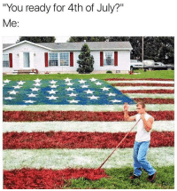 """Memes, Yee, and 4th of July: """"You ready for 4th of July?""""  Me Yee Yee!! Double tap if you're ready!! 🇺🇸"""
