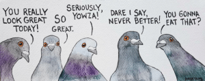 Omg, Tumblr, and Blog: YOU REALLY SERIOUSLY,  LOOK GREAT S0 YowZA DARE I SAY  YOU GONNA  NEVER BETTER! EAT THAT?  TODAY! GREAT.  BIRDSTR omg-images:  Irresistible [OC]