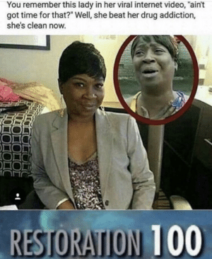 "Internet, Time, and Video: You remember this lady in her viral internet video, ""ain't  got time for that?"" Well, she beat her drug addiction,  she's clean now. Everybody got time for that via /r/wholesomememes https://ift.tt/2HrNEOB"