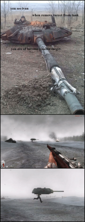 I wonder where he have his hitboxes: you see ivan  when remove turret from tan  you are of become smaller target I wonder where he have his hitboxes