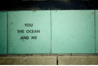 Ocean, You, and And: YOU  THE OCEAN  AND ME