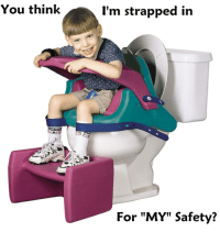 "Target, Tumblr, and Blog: You think  l'm strapped in  CONUER  TAR  For ""MY"" Safety? lolmemez:  Safety First"