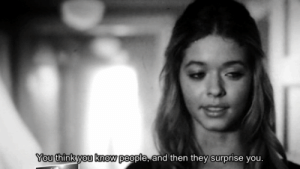 https://iglovequotes.net/: You think you know people, and then they surprise you. https://iglovequotes.net/