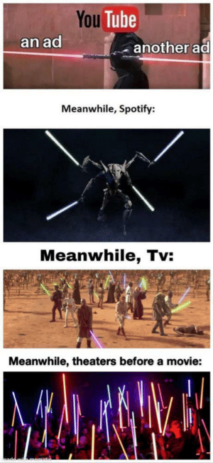 EA will find a way to beat them by Spidey-XD MORE MEMES: You Tube  an ad  another ad  Meanwhile, Spotify:  Meanwhile, Tv:  Meanwhile, theaters before a movie: EA will find a way to beat them by Spidey-XD MORE MEMES
