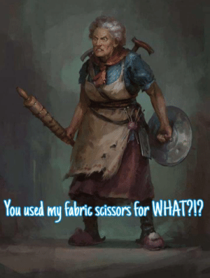 Irish, Picture, and You: You used my fabric saissors for WHAT?!? Actual picture of an Irish Grandmother…