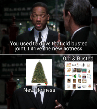 me📆irl: You used to drive that old busted  joint, I drivefthe new hotness  Old & Busted  Dec 3  At the end of  Shrek  marries Fion  whois  an ogre  Visit  r/memecalendar  New otness me📆irl
