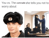 Memes, Via, and She: You vs. The comrade she tells you not to  worry about well shes our gf after all via /r/memes https://ift.tt/2NNl1Qg