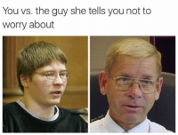 Brendan Dassey is up for retrial and may finally get to go to wrestle mania. Let us all rejoice in this moment.: You vs. the guy she tells you not to  worry about Brendan Dassey is up for retrial and may finally get to go to wrestle mania. Let us all rejoice in this moment.