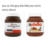😶: you vs. the guy she tells you not to  worry about  (Qhomebrand  5  Choc Hazelnut Spread  750 g  HAZELNUT SPREAD WITH COCO 😶