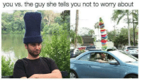 Dank Memes, Sharp, and She: you vs. the guy she tells you not to worry about Stay sharp