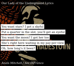 Anaïs Mitchell-Hadestown-Our Lady of the Underground