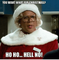 #jussayin: YOU WANT WHAT FOR CHRISTMASH  HO HO... HELL NO! #jussayin