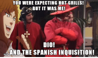 HOLY SHIT THESE GIRLS ARE SO HOT: YOU WERE EXPECTING HOT GRILLS!  RBUT IT WAS ME!  DIO!  AND THE SPANISH made on inngur HOLY SHIT THESE GIRLS ARE SO HOT