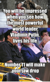 Read the full story here 👉 http://1jux.in/-tKZk: You will be impressed  When you see how  the most powerful  world leader  Vladimir Putin,  lives his life  LANumber 11 will make  your jaw drop Read the full story here 👉 http://1jux.in/-tKZk