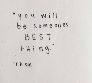 Hing: You Will  be someon es  BEST  Hing  r.h sin