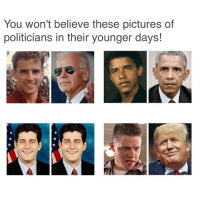 I'm a sucker for this kind of clickbait. joebiden obama memes lol lmao funnymemes savage lmfao doggo funny fresh whodidthis petty relatable Ctfu banter bruh sarcasm nochill itslit triggered triggerwarning pupper Trump rare bargainmemes: You won't believe these pictures of  politicians in their younger days! I'm a sucker for this kind of clickbait. joebiden obama memes lol lmao funnymemes savage lmfao doggo funny fresh whodidthis petty relatable Ctfu banter bruh sarcasm nochill itslit triggered triggerwarning pupper Trump rare bargainmemes