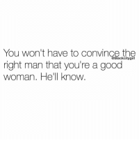 """HE'LL KNOW!!!! And he'll scoop you up and commit 💯 right now some of y'all are running a full time marketing campaign 😩😒🕓🕘🕝 pulling out all the stops to show him how loyal, loving and fun you are as a woman. @r0aryaltee says: women often internalize him not being ready as them not being good enough or """"wifey material"""" most men aren't ready to admit that to themselves let alone to the women they're with so they end it with little to no explanation leaving behind broken and confused women. @pharma_fashion says: unfortunately women ignore the warning signs ⚠️and continue to give him and the """"so called"""" relationship 100% effort. At the 1 year mark (and I'm being generous when I say one year) y'all need to have the next step conversation. Truth be told, if you have to bring it up, he ain't ready. Blackcitygirl: You won't have to convince the  @Black citygirl  right man that you're a good  woman. He'll know HE'LL KNOW!!!! And he'll scoop you up and commit 💯 right now some of y'all are running a full time marketing campaign 😩😒🕓🕘🕝 pulling out all the stops to show him how loyal, loving and fun you are as a woman. @r0aryaltee says: women often internalize him not being ready as them not being good enough or """"wifey material"""" most men aren't ready to admit that to themselves let alone to the women they're with so they end it with little to no explanation leaving behind broken and confused women. @pharma_fashion says: unfortunately women ignore the warning signs ⚠️and continue to give him and the """"so called"""" relationship 100% effort. At the 1 year mark (and I'm being generous when I say one year) y'all need to have the next step conversation. Truth be told, if you have to bring it up, he ain't ready. Blackcitygirl"""