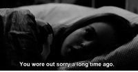 Sorry, Http, and Time: You wore out sorry a long time ago. http://iglovequotes.net/