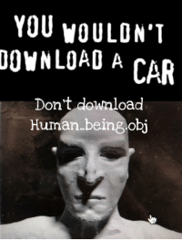"Crime, Reddit, and Car: YOU yOULON'T  CAR  DOWNLOAD A  Dont download  Human.being obj <p>[<a href=""https://www.reddit.com/r/surrealmemes/comments/89jhl1/plagiarism_is_a_crime/"">Src</a>]</p>"